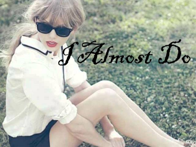 taylor-swift-almost-do